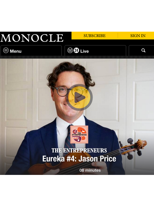 Monocle, The Entrepreneurs: Jason Price - Tarisio